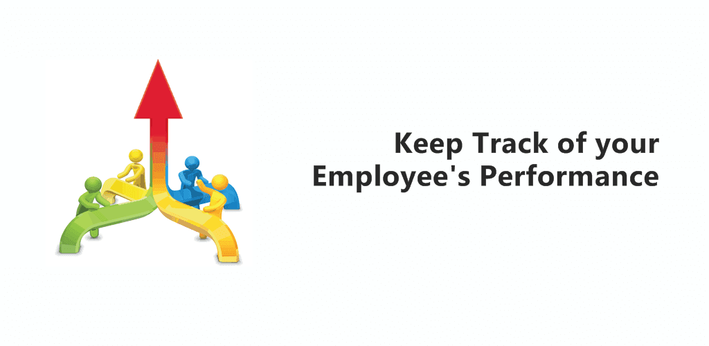 How do you keep track of your employee's performance?